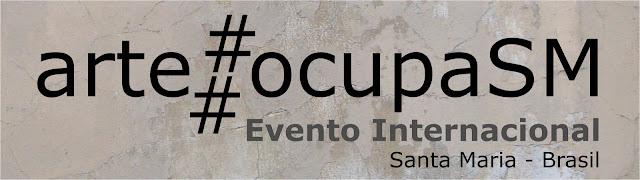 arte#ocupaSM - evento internacional - Santa Maria, RS, 2012