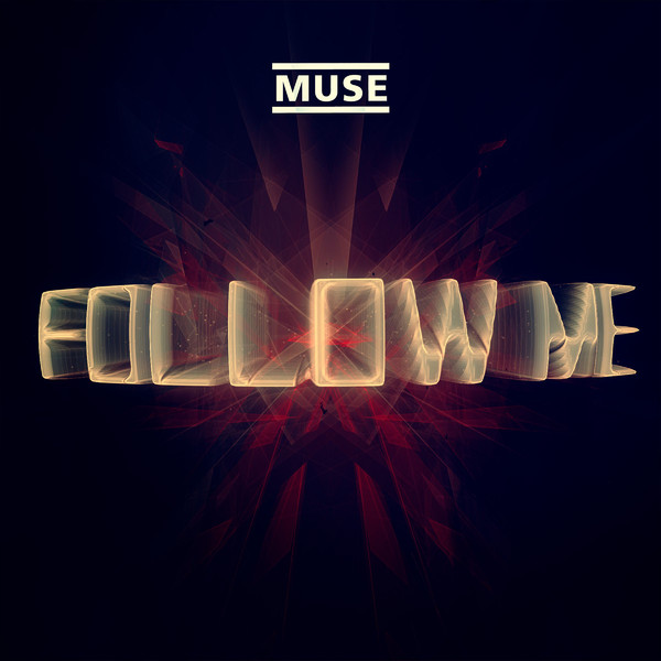 Muse - Follow Me (Jacques Lu Cont's Thin White Duke Mix) - Single Cover