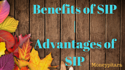 Benefits of SIP | Advantages of SIP