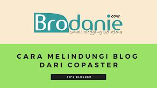 4 Cara Melindungi Konten Blog Dari Pencurian