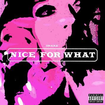 Nice For What Lyrics - Drake