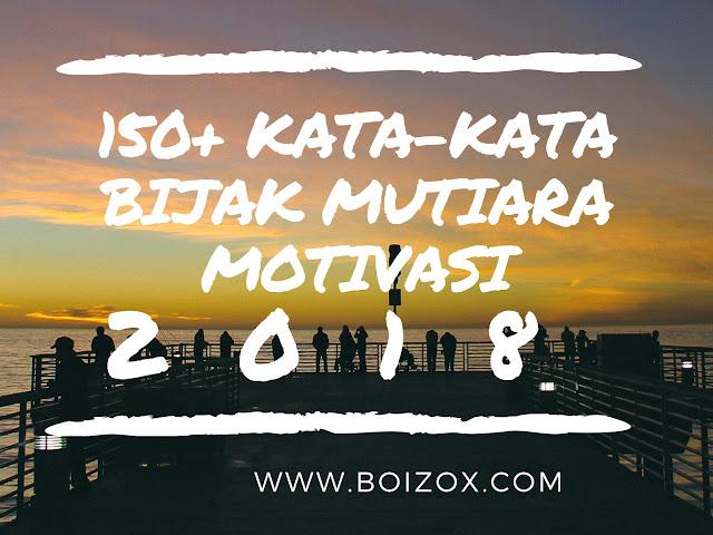Kumpulan Kata Kata Bijak Motivasi Mutiara 2018