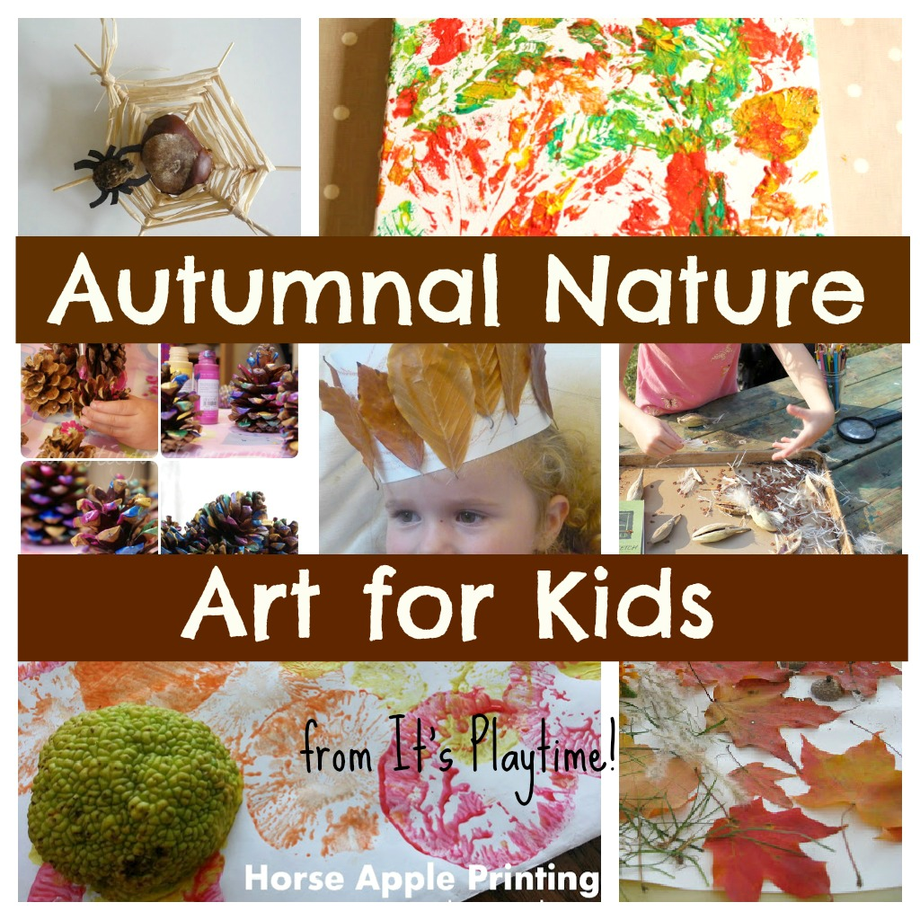 Autumnal Nature Art Activities For Kids It S Playtime The