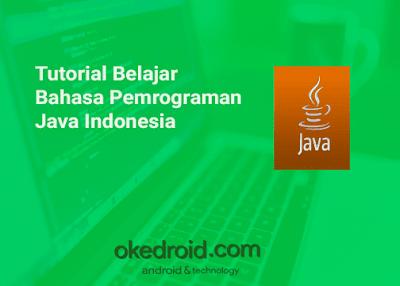 Tutorial Belajar Bahasa Pemrograman Java Indonesia