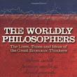 The Legacy of The Worldly Philosophers
