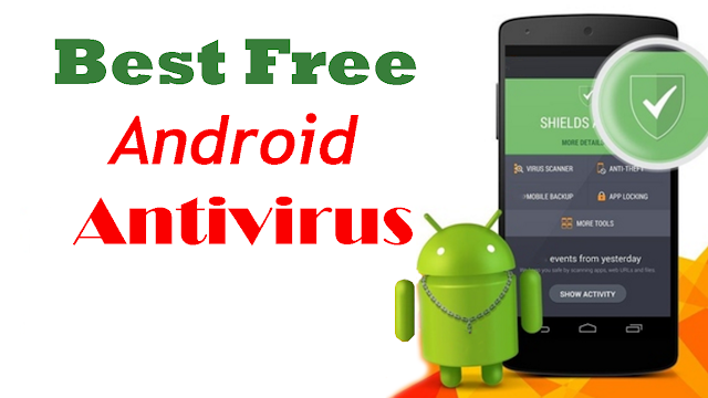 Best Free Antivirus App for Android 2016 - Blogpairs