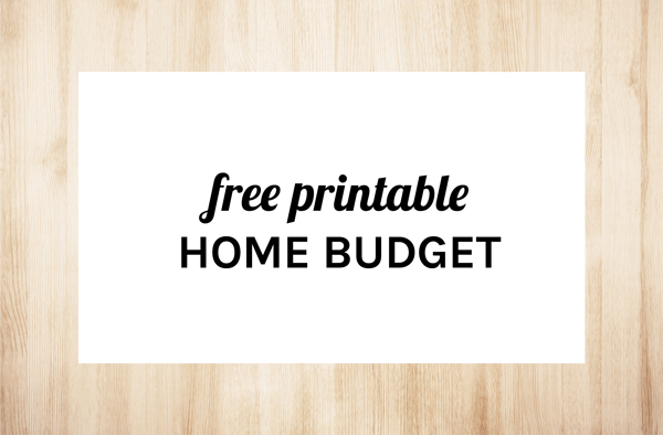 Free Printable Home Budget and 13 Tips to Make Your Budget Work For You by Eliza Ellis