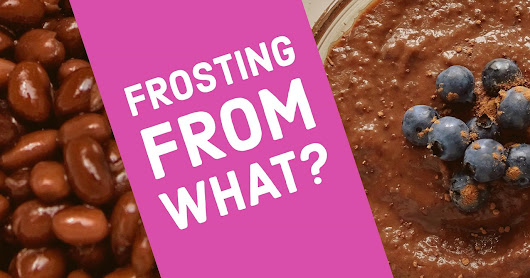 Frosting From What? A Healthy & Delicious Frosting Made From THIS!