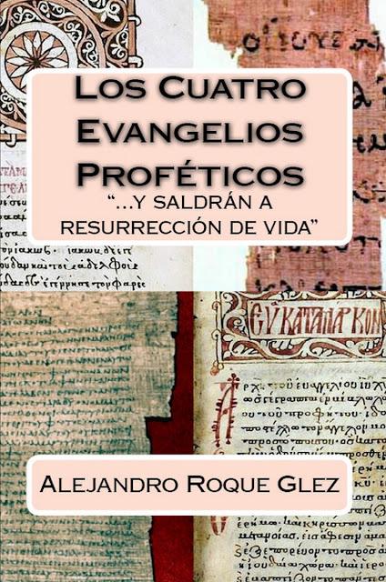 Los Cuatro Evangelios Proféticos en Alejandro's Libros
