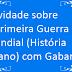 Atividade sobre A Primeira Guerra Mundial (História 9º ano) com Gabarito