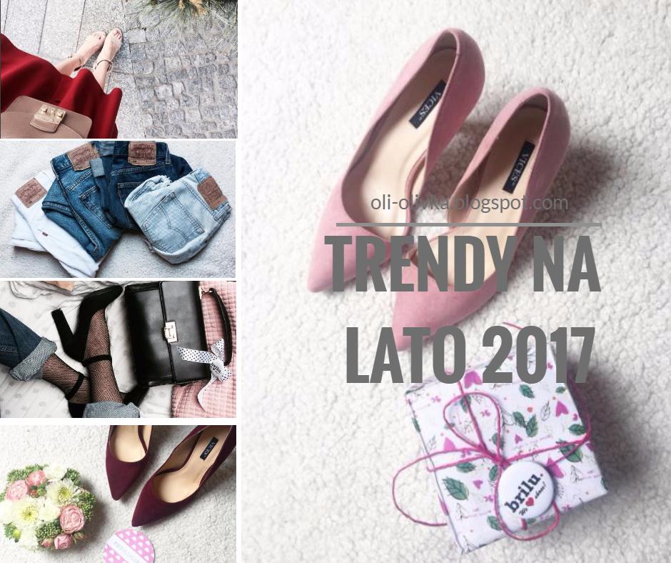 Trendy na lato 2017
