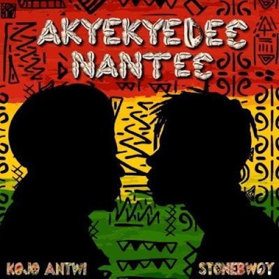 NEW MUSIC: Kojo Antwi – Akyekyedeɛ Nanteɛ (feat. Stonebwoy)(Download)