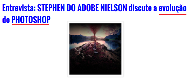 Entrevista: STEPHEN DO ADOBE NIELSON discute a evolução do PHOTOSHOP