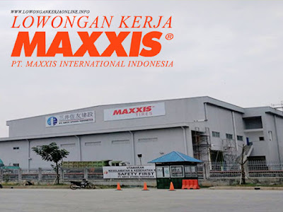Lowongan PT Maxxis International Indonesia