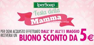 Logo Ipersoap : buono sconto per la Festa della Mamma
