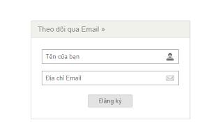 Hướng dẫn thêm tiện ích đăng ký nhận bài viết mới qua Email