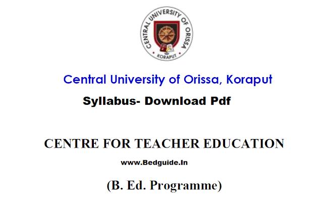 Central University Koraput B.ed Entrance Exam Syllabus for 2019-2020