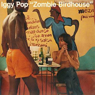 Iggy Pop, Zombie Birdhouse