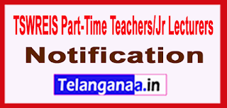 TSWREIS Part-Time Teachers/Jr Lecturers Notification 2017 Before 15-06-2017