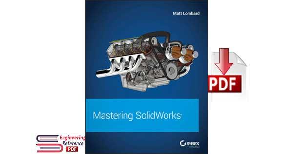 Download Mastering SolidWorks by Matt Lombard free pdf