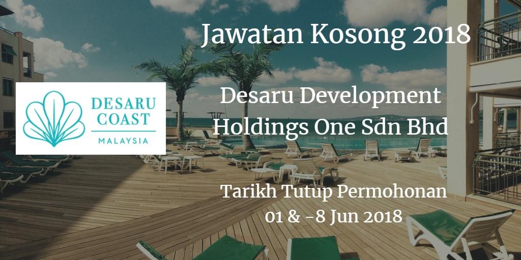 Jawatan Kosong Desaru Development Holdings One Sdn Bhd 01 & 08 Jun 2018