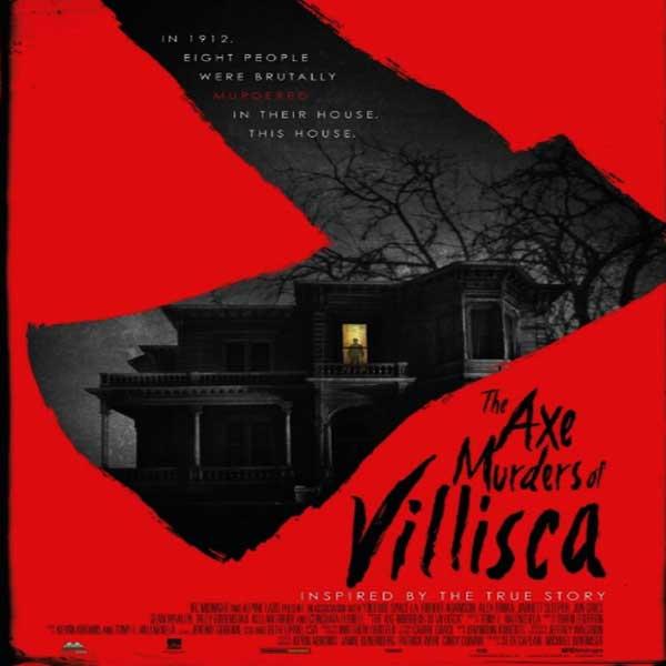 The Axe Murders of Villisca, The Axe Murders of Villisca Synopsis, The Axe Murders of Villisca Trailer, The Axe Murders of Villisca Review, The Axe Murders of Villisca Poster