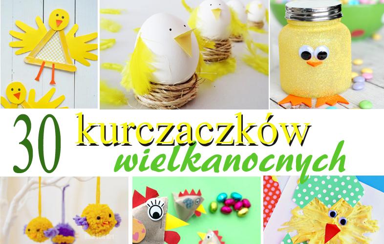 Super Dzieciaczki Jak Zrobić Kurczaczka Wielkanocnego Diy