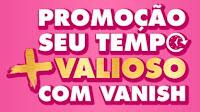 Promoção Seu tempo mais valioso com Vanish bretas.tempovaliosovanish.com.br