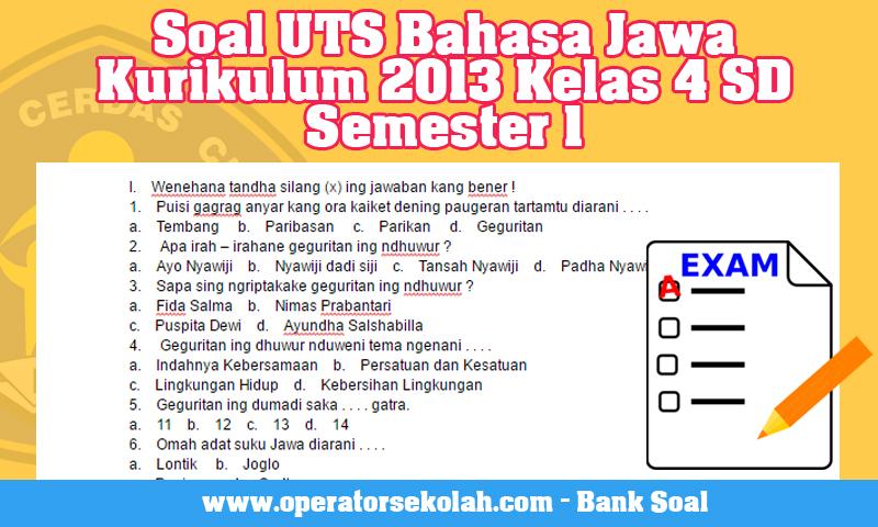 Soal UTS Bahasa Jawa Kurikulum 2013 Kelas 4 SD Semester 1