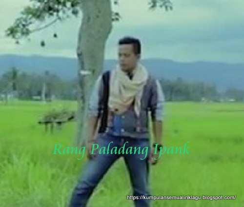 Lagu Rang Paladang Ipank