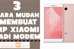 3 Cara Mudah Membuat HP Xiaomi Jadi Modem