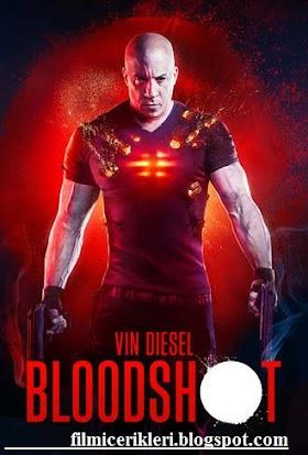 Bloodshot: Durdurulamaz Güç-Kanlı Film