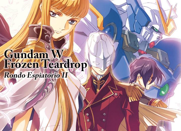 [DIGEST] Gundam W Frozen Teardrop ②  Rondo Espiatorio II