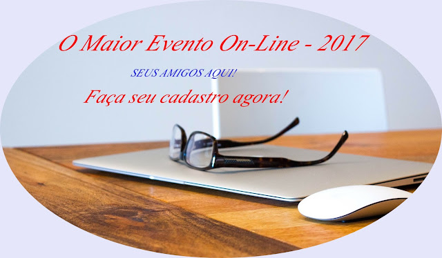 O MAIOR EVENTO ON-LINE