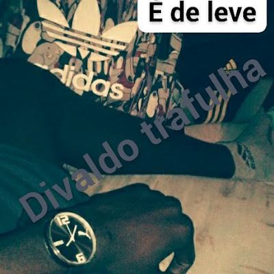 Divaldo Trafulha - É de Leve [Download] baixar nova musica descarregara agora 2018