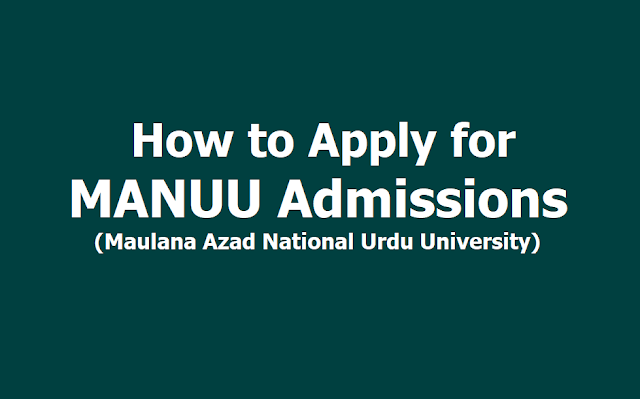 How to Apply for MANUU Degree, PG, Doctoral Programs and other Courses Admissions 2019