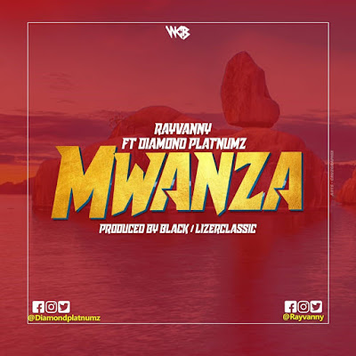 Download Mp3 AUDIO Rayvanny Ft. Diamond Platnumz - Mwanza