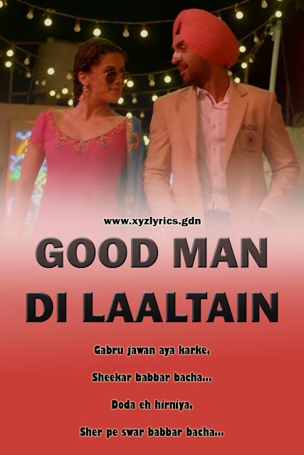 GOOD MAN DI LAALTAIN SONG LYRIC | Soorma | Diljit Dosanjh | Video