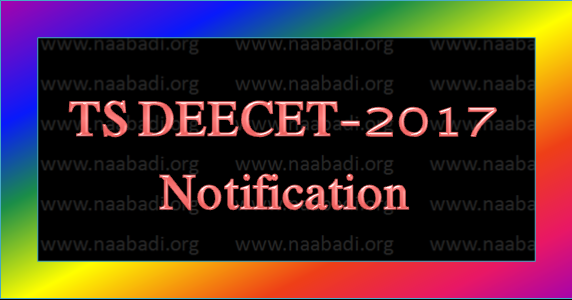 TS DEECET-2017 Notification Released