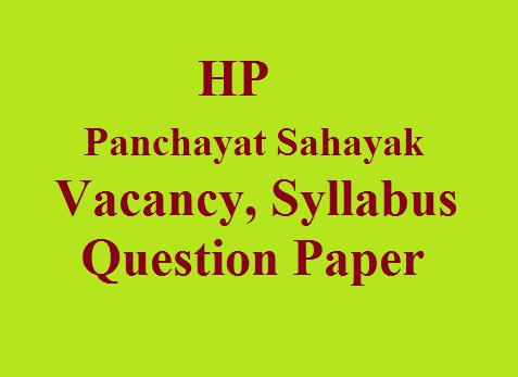 HP Panchayat Sahayak Vacancy, Syllabus, Question Paper - All
