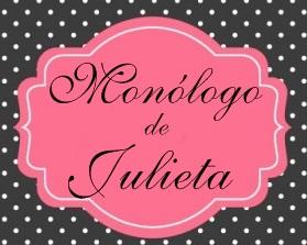 Monologo de Julieta - literatura