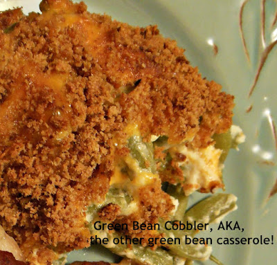 Green Bean Cobbler, AKA, the other green bean casserole!