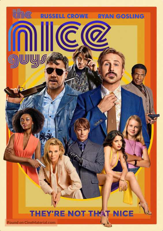 فیلم دوبله: مردان خوب (2016) The Nice Guys