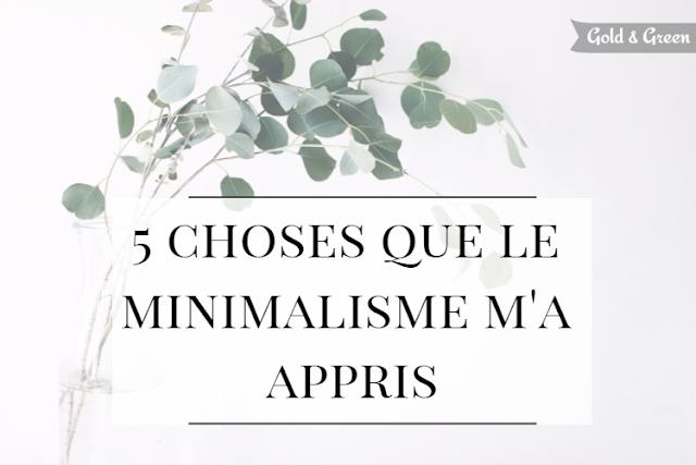 ce-que-minimalisme-apporte-goldandgreen-title