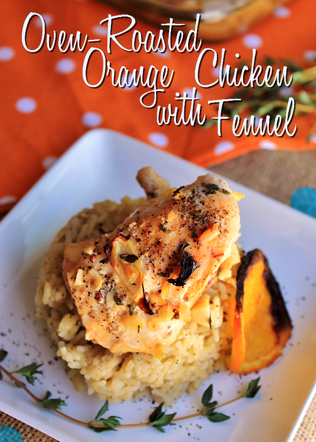 Oven-Roasted Orange Chicken With Fennel- High in antioxidants and Vitamin C- Serve over our Green Tea Rice recipe! #24HourEsterC #ad