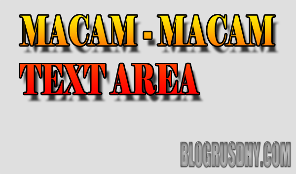 macam - macam text area