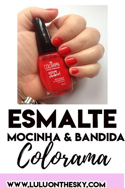Esmalte Colorama Mocinha & Bandida