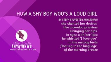 How a Shy Boy Woos a Loud Girl