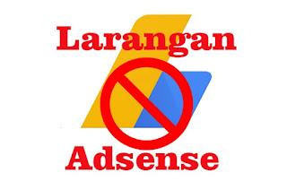 Hal yang Dilarang untuk pengguna akun Google AdSense