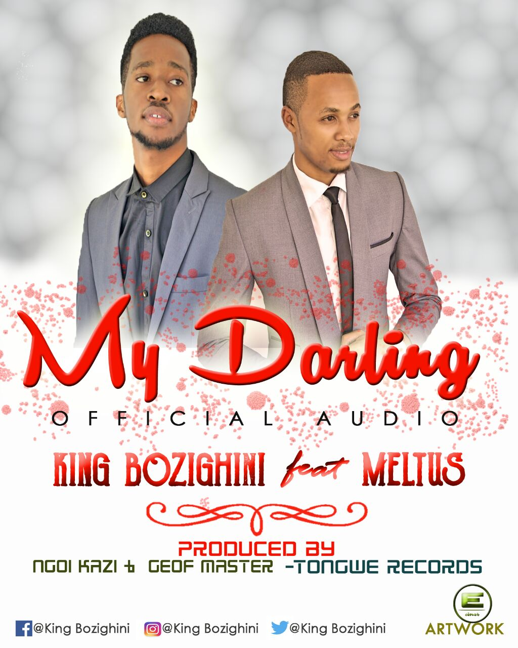 New AUDIO:King Bozighini(DoctorRapper) Ft Meltus - My